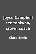 Joyce Campbell : te taniwha/crown coach by…