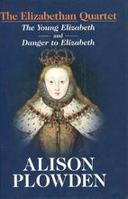 The Elizabethan Quartet; the Young elizabeth…