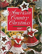 American Country Christmas, 1990 by Patricia…