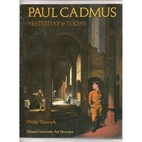 Paul Cadmus, yesterday & today by Philip…