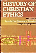 History of Christian Ethics, Volume I: From…