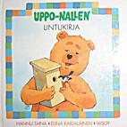 Uppo-Nallen lintukirja by Hannu Taina