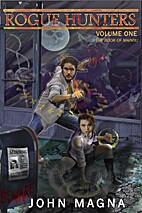 Rogue Hunters by John Magna