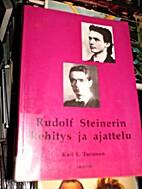 Rudolf Steinerin kehitys ja ajattelu.…