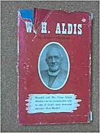 W. H. Aldis by Andrew MacBeath