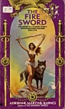 The Fire Sword by Adrienne Martine-Barnes