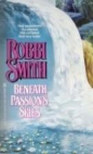 Beneath Passion's Skies (Zebra books)…