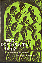 Who Do You Say That I Am?: An Adult Inquiry…