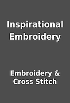 Inspirational Embroidery by Embroidery &…