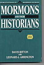 The Mormons and Their Historians by Davis…
