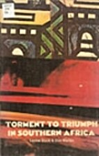 Torment to triumph in southern Africa by…