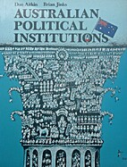 Australian political institutions by Don…
