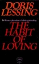 The Habit of Loving by Doris Lessing