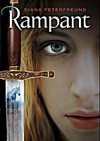 Rampant by Diana Peterfreund