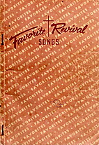 Favorite Revival Songs - by John T. Benson,…