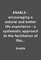 ENABLE : encouraging a natural and better…