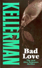 Bad Love by Jonathan Kellerman