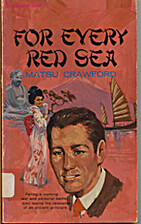 For Every Red Sea by Matsu Crawford