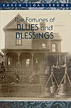 The Fortunes of Blues and Blessings by Karen…