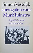 Surrogaten voor Murk Tuinstra : de…