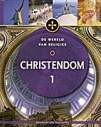 De Wereld van Religies - Christendom 1 by…