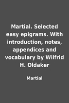 Martial. Selected easy epigrams. With…