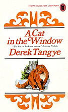 A Cat in the Window by Derek Tangye