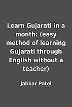 Learn Gujarati in a month: (easy method of…