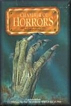 Chamber of Horrors: Great Tales of Terror…