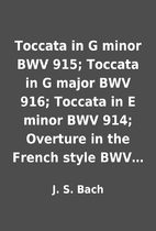 Toccata in G minor BWV 915; Toccata in G…