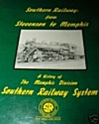 Southern Railway: From Stevenson to Memphis…