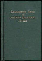 Commission book of Governor John Sevier,…