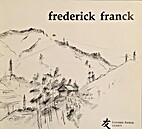 Frederick Franck Recent Paintings and…