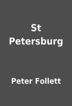 St Petersburg by Peter Follett