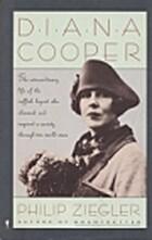 Diana Cooper by Philip Ziegler