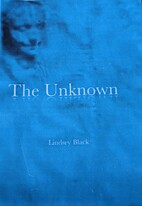 The Unknown by Lindsey Black