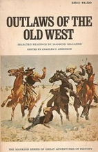 Outlaws of the Old West (The Mankind Series…