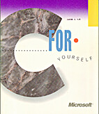 Microsoft C For Yourself: Version 2.0 by…