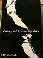 Pitching with Demonic Sigil Grips by Andy…