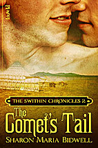 The Swithin Chronicles 2: The Comet's Tail…