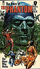 The Story of the Phantom by Lee Falk