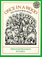 Once in a Wood by Eve Rice