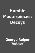 Humble Masterpieces: Decoys by George Reiger…
