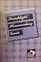 Searchlight Homemaking Guide by Ida…