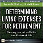 Determining Living Expenses for Retirement:…