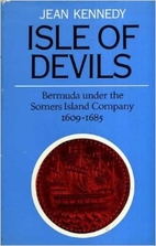 Isle of Devils: Bermuda under the Somers…