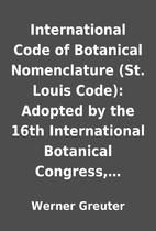 International Code of Botanical Nomenclature…