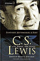 C. S. Lewis: Life, Works, and Legacy, Volume…