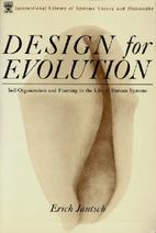 Design for Evolution: Self-Organization and…
