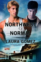 Northwest of Normal by Laura Gomez